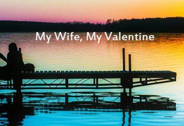 My Wife, My Valentine