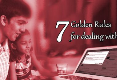 7 Golden Rules for dealing with your Teen