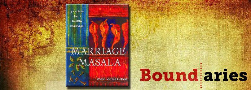 Marriage Masala: Boundaries