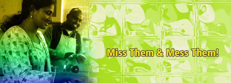 Miss Them & Mess Them!